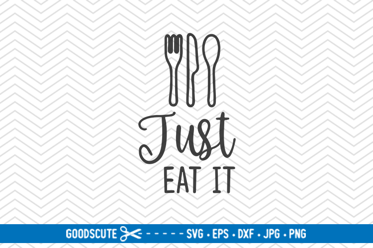 Just Eat It - SVG DXF JPG PNG EPS example image 1
