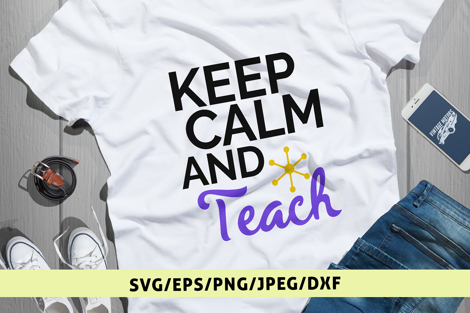 Keep Calm And Teach - Teacher SVG EPS DXF PNG Cutting Files example image 1