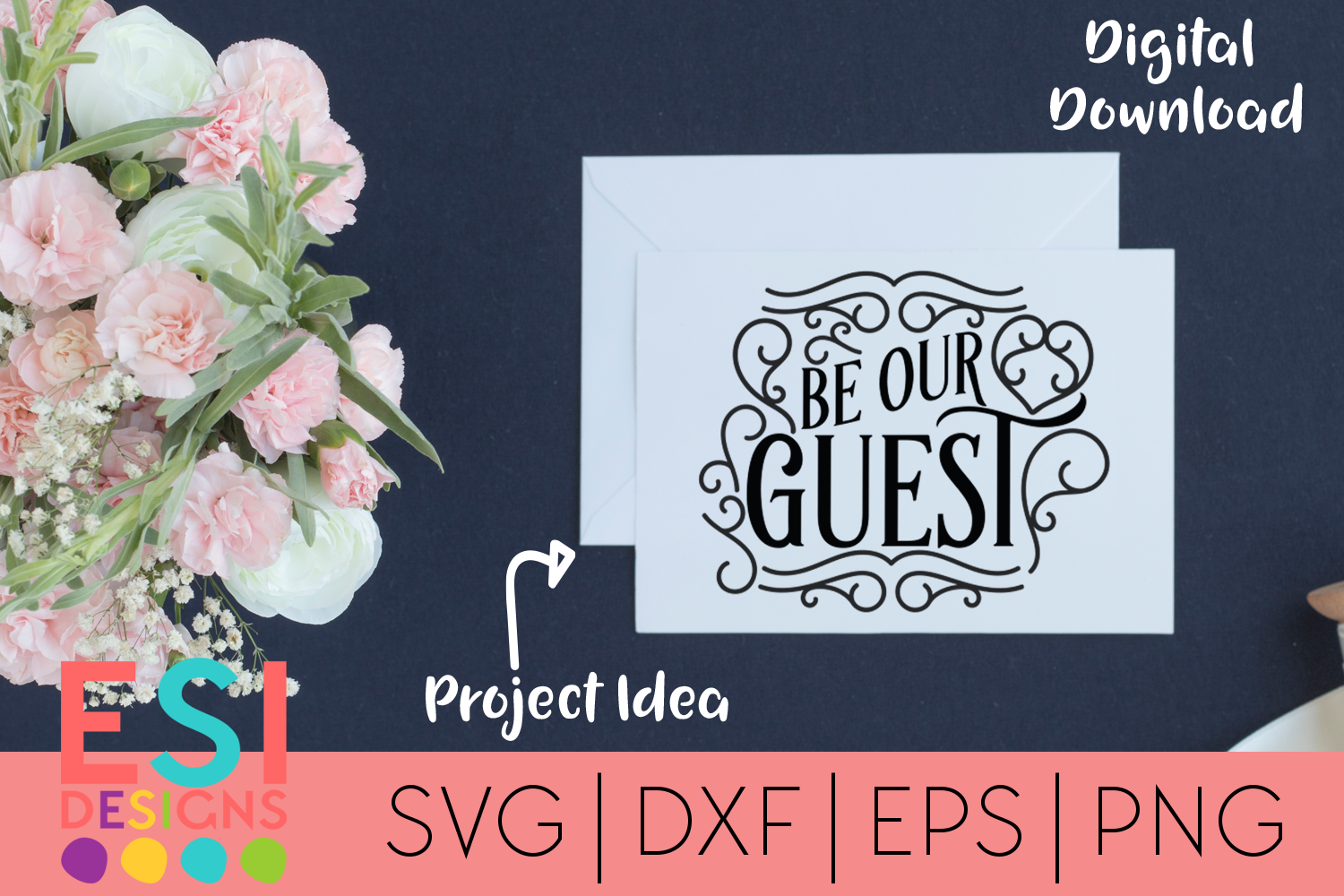 Wedding SVG| Be our Guest Phrase| SVG DXF EPS PNG example image 1