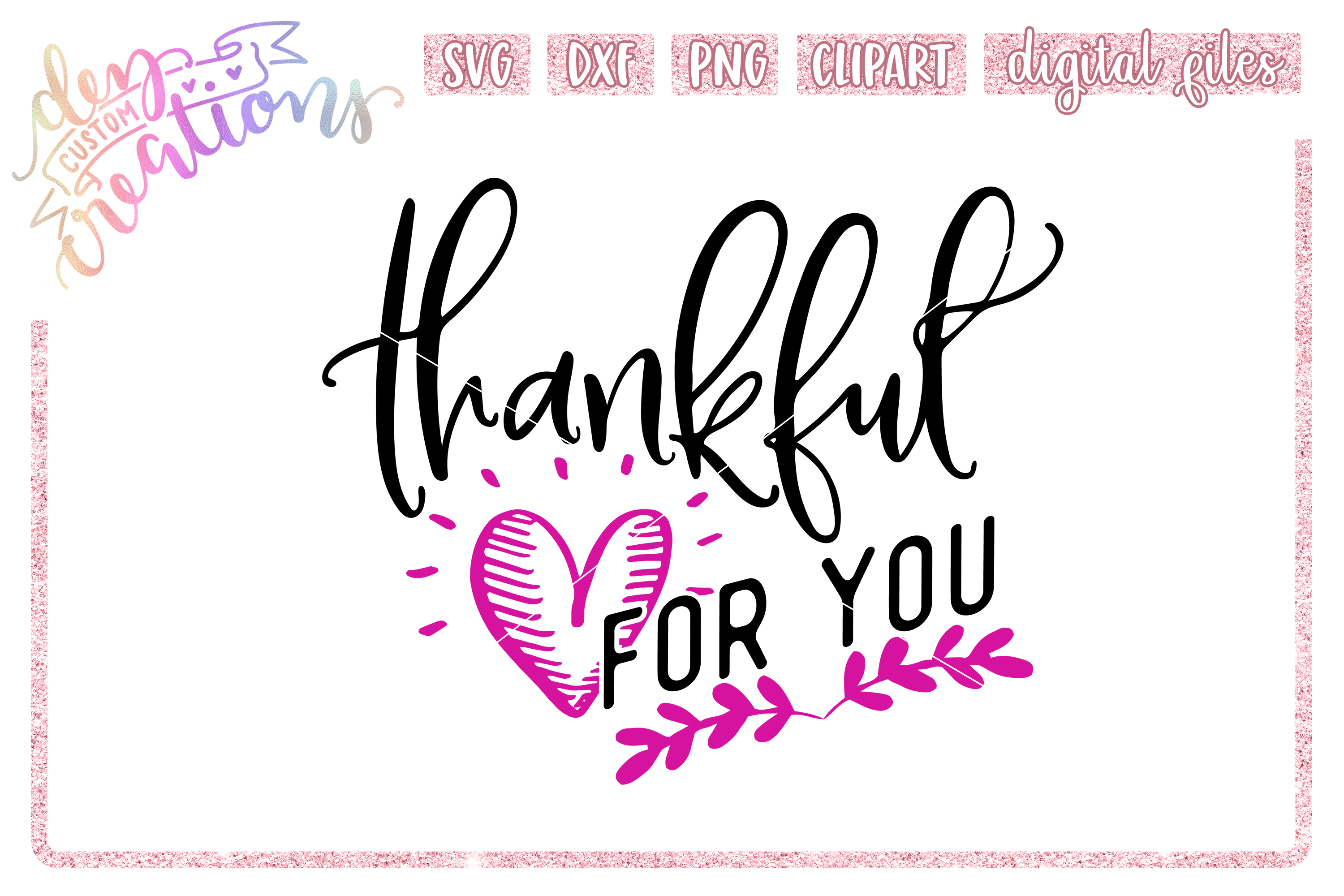 Thankful For You - SVG DXF PNG File example image 1