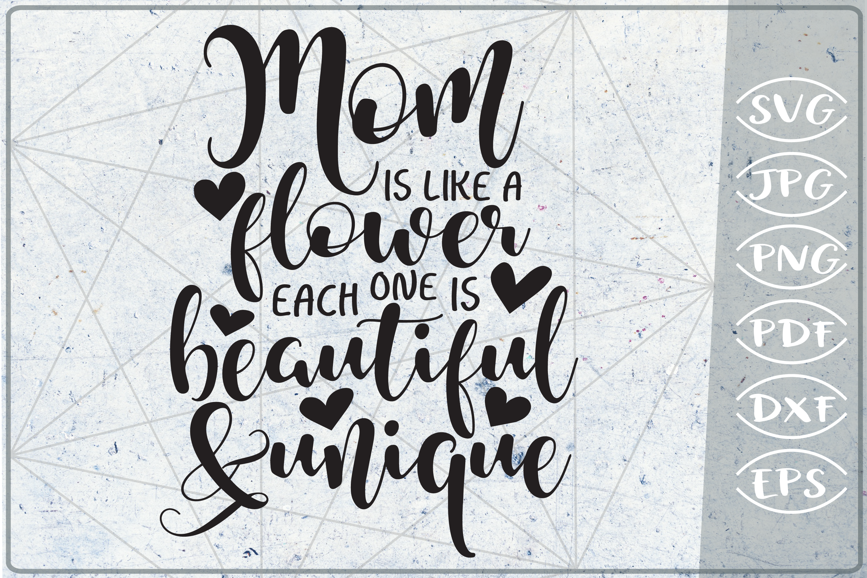 Mom Is Like A Flower-Beautiful & Unique SVG Cutting File example image 1
