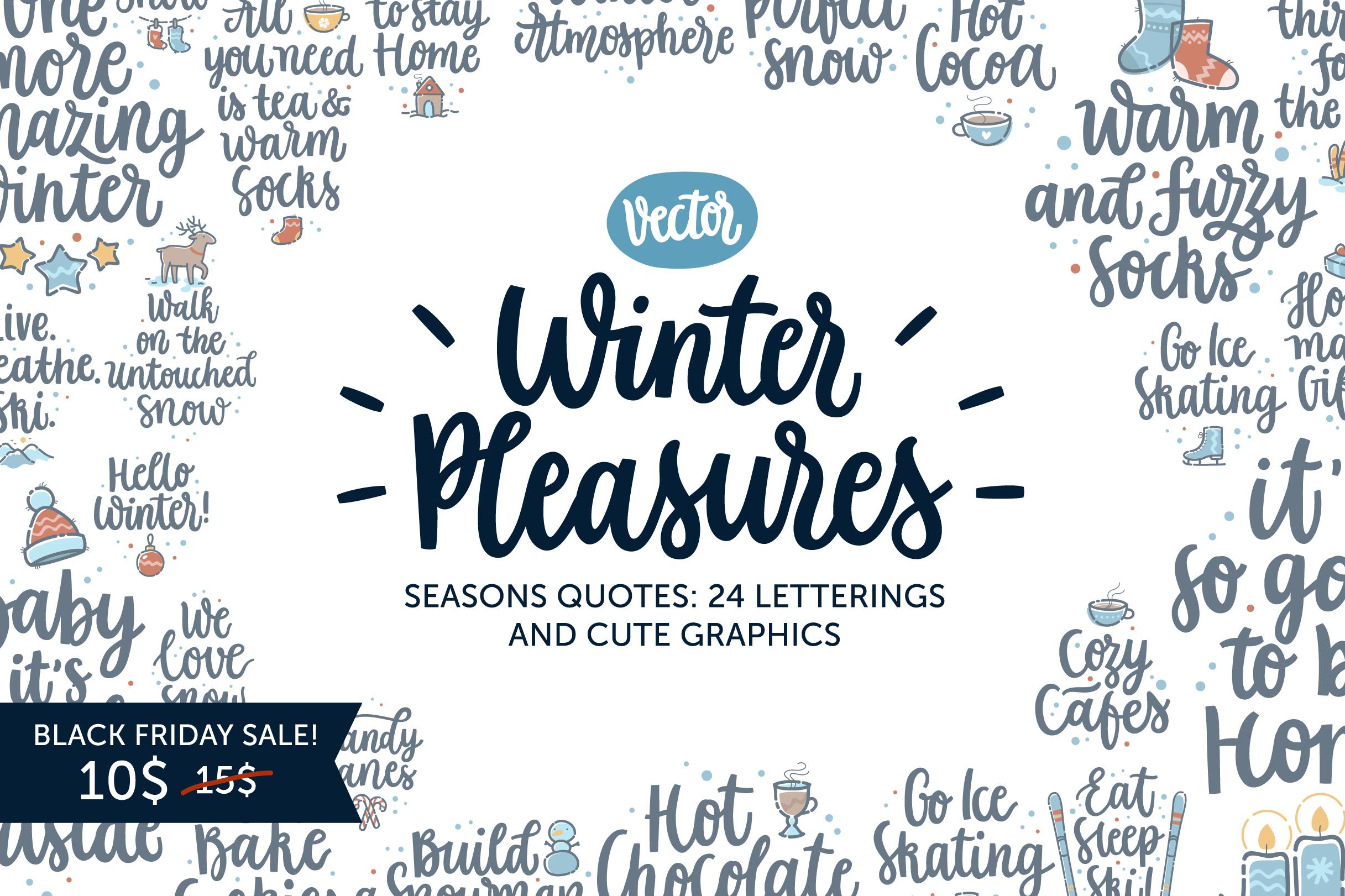 Winter Pleasures vector quote example image 9