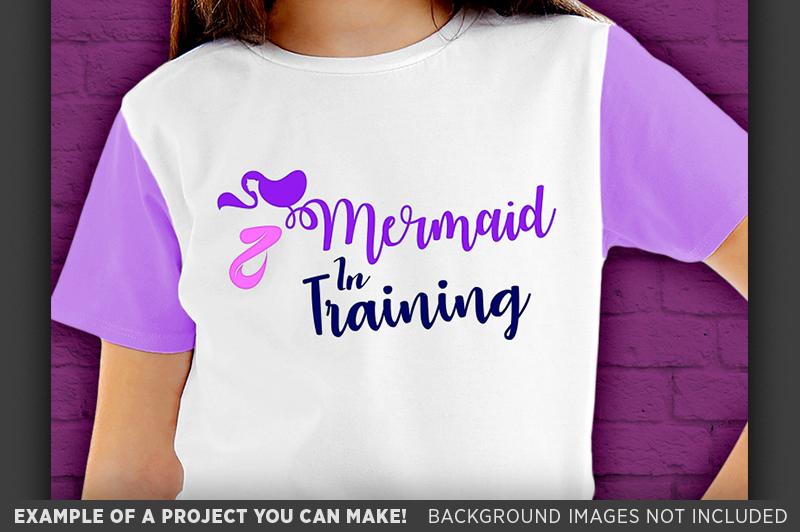 Mermaid in Training SVG File - Girls Mermaid T-Shirt - 1065 example image 3