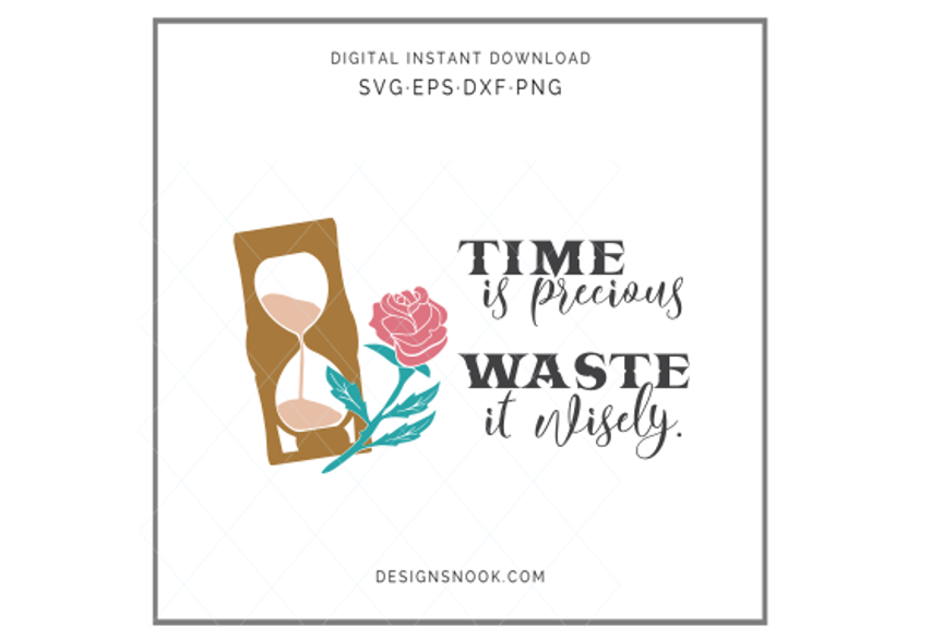 Time is precious waste it wisely, hourglass svg example image 1