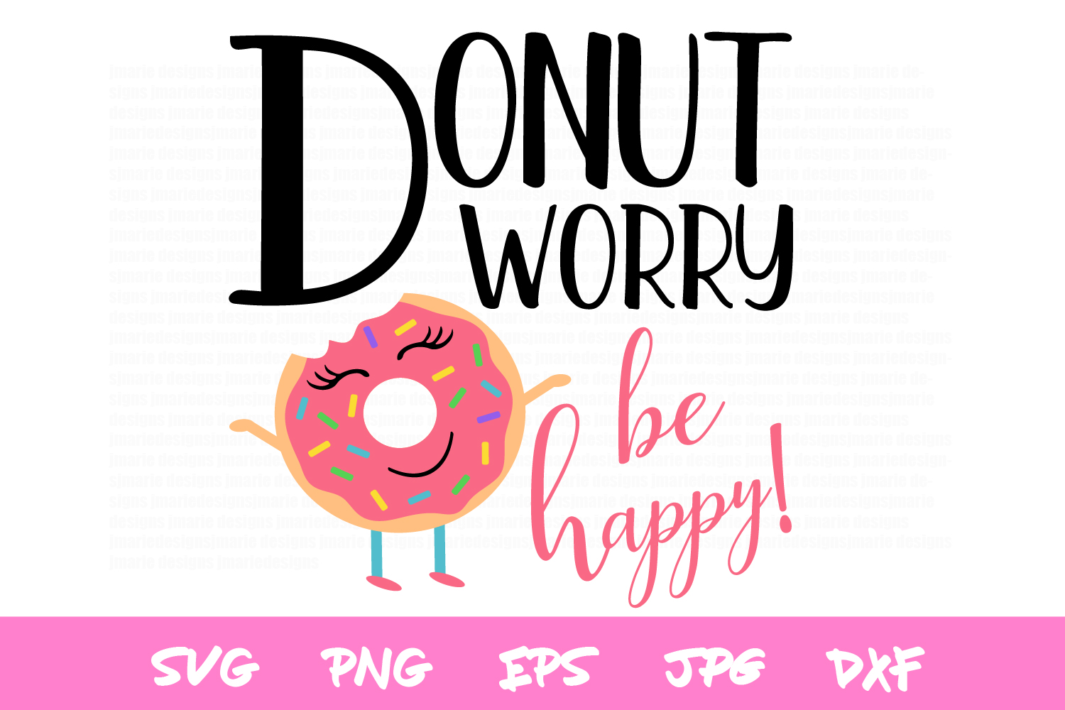 donut svg, cute svgs, donut worry, silhouette, sublimations example image 2