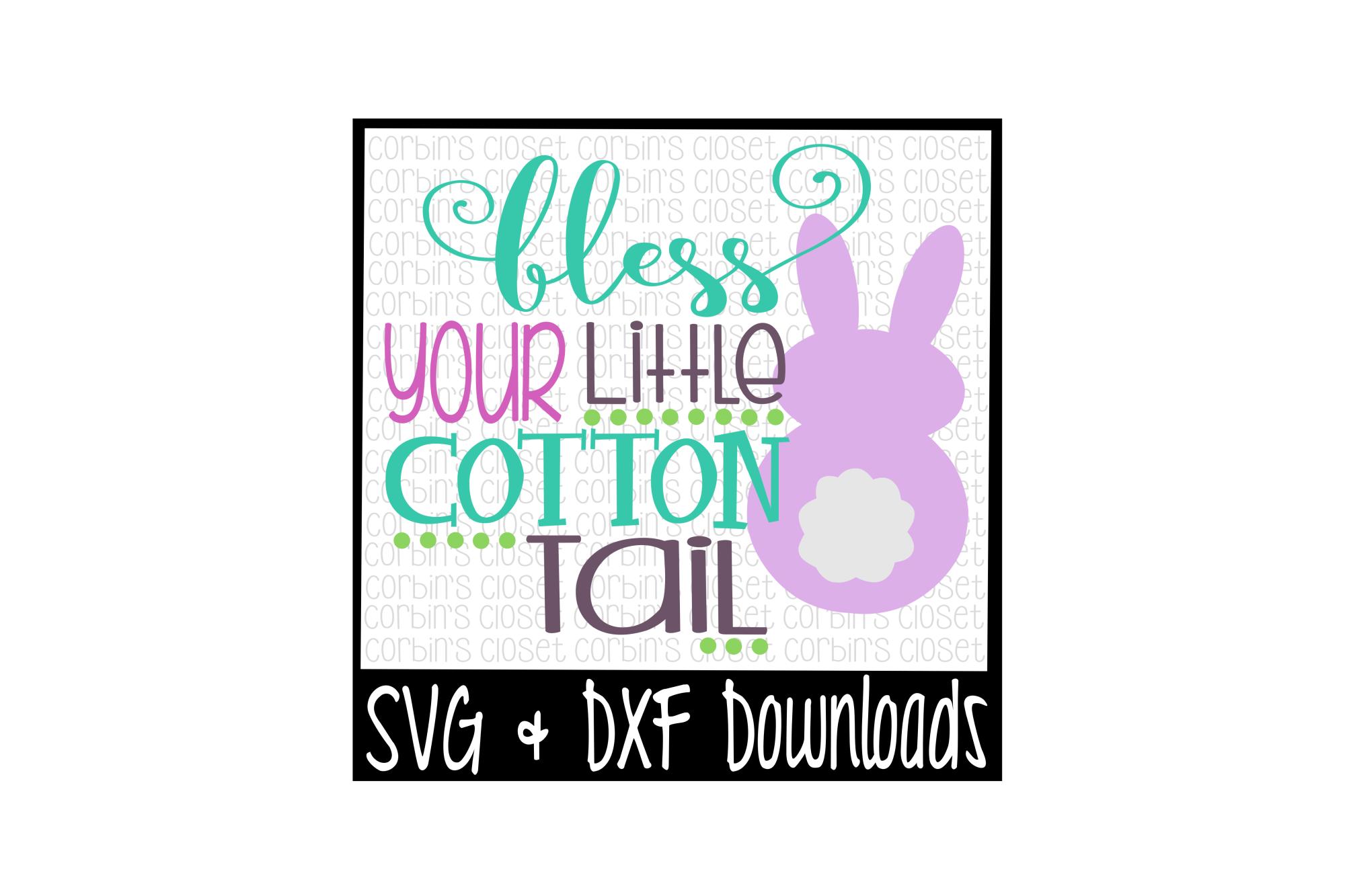Easter Svg Bless Your Little Cotton Tail Bunny Cut File 15255 Svgs Design Bundles