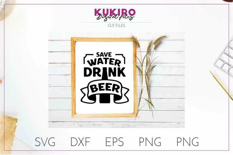 Save water drink beer SVG - Funny quote - Father's day SVG example image 3