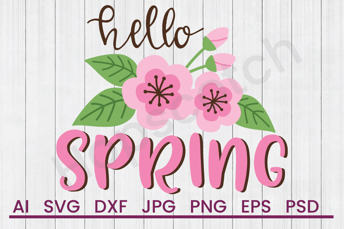 Flower SVG, Hello Spring SVG, DXF File, Cuttatable File example image 1