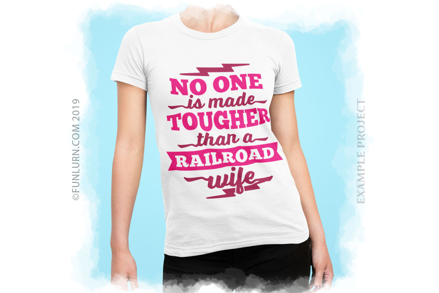 No One is Made Tougher Than a Railroad Wife SVG Cut File example image 3