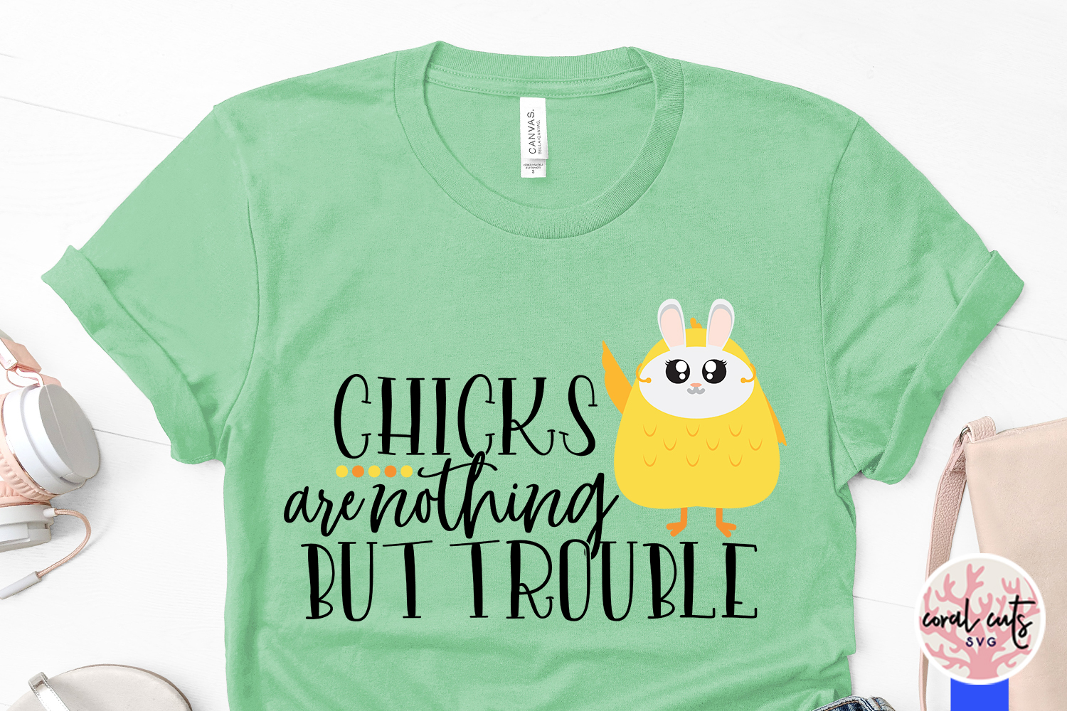 Chicks are nothing but trouble - Easter SVG EPS DXF PNG File example image 3