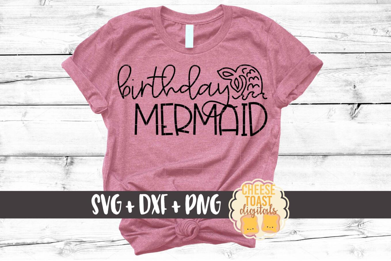 Birthday Mermaid - Mermaid SVG PNG DXF Cut Files example image 1