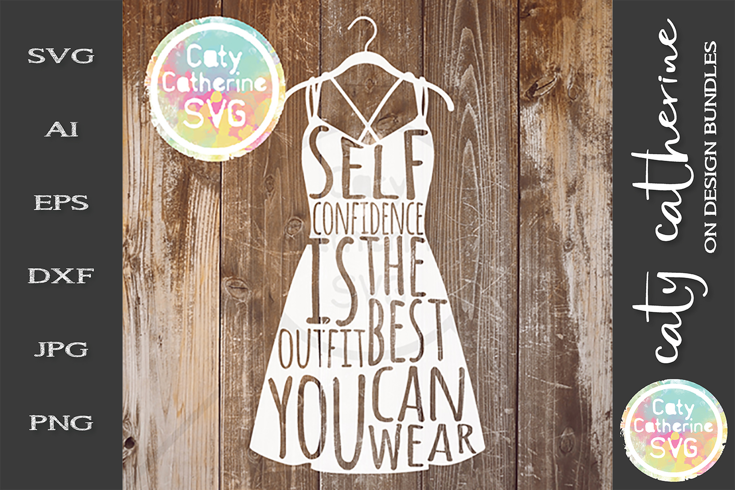 Self Confidence Is The Best Outfit You Can Wear SVG example image 1