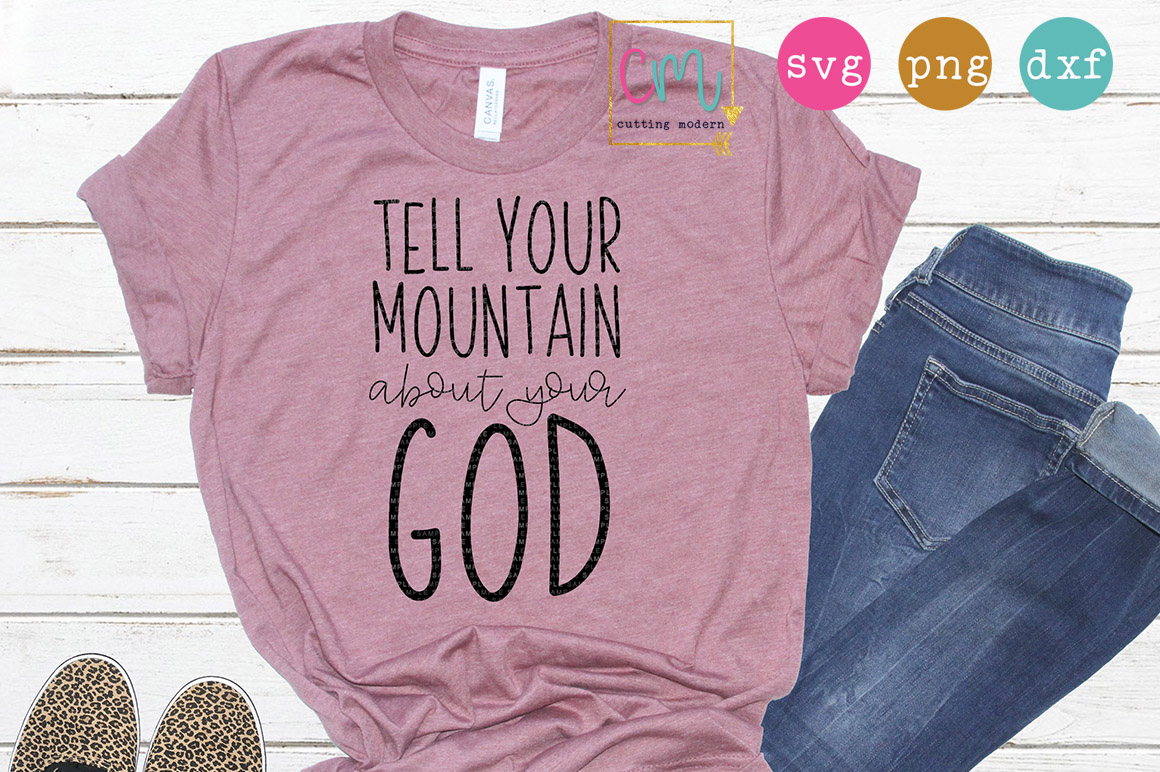Tell Your Mountain About Your God example image 1