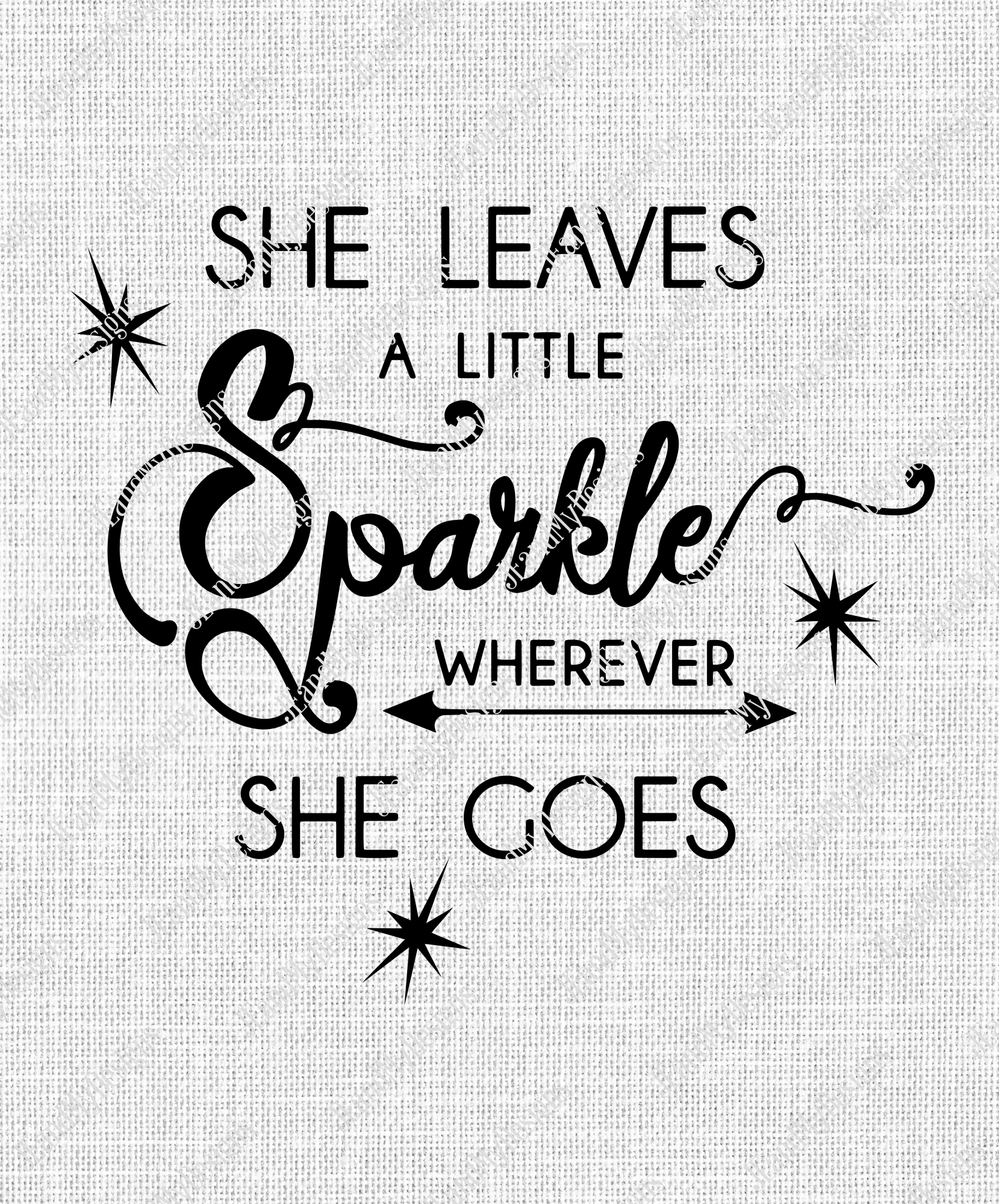 She Leaves a Little Sparkle Wherever She Goes SVG, JPEG, PNG, EPS, DXF example image 2