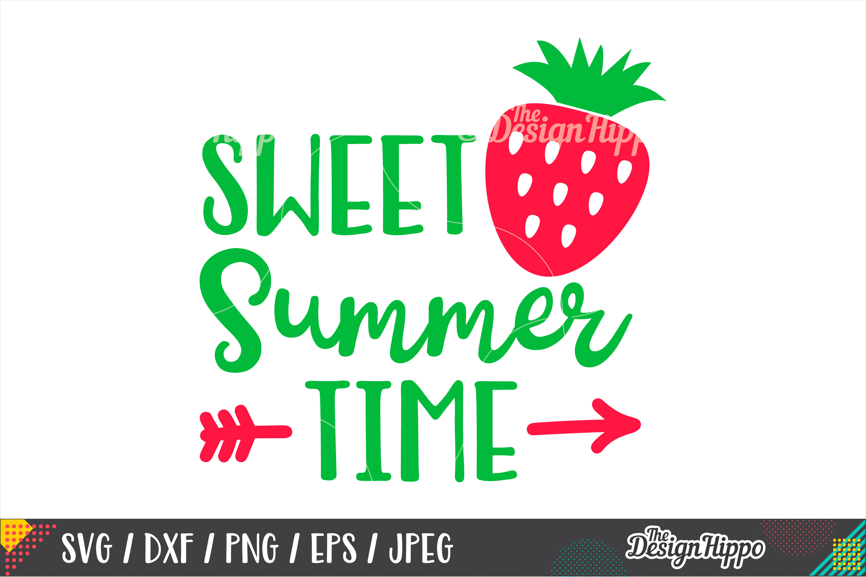 Sweet Summer Time SVG, Strawberry, Arrow, SVG PNG DXF Files example image 1