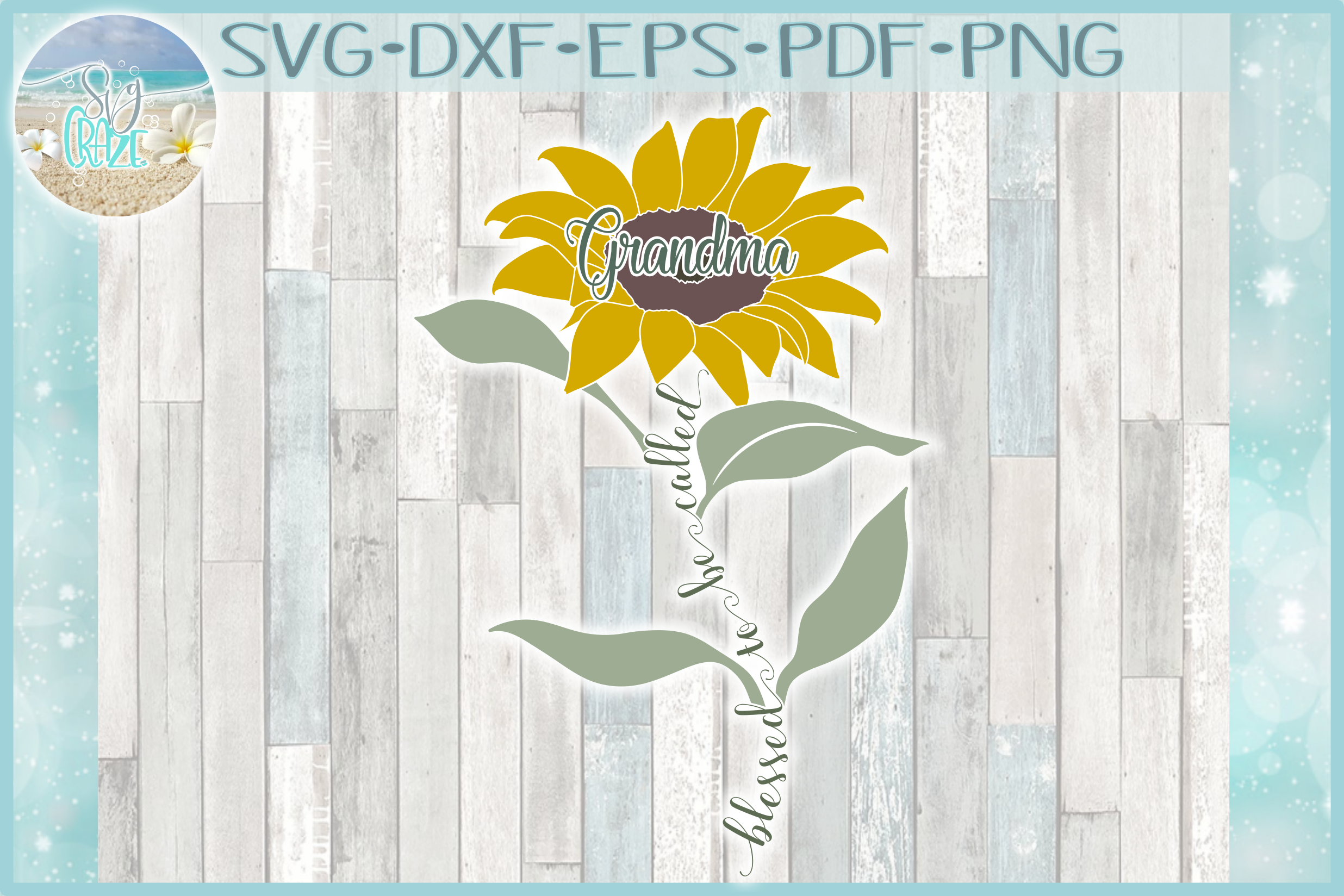 Blessed To Be Called Grandma Quote with Sunflower SVG example image 1