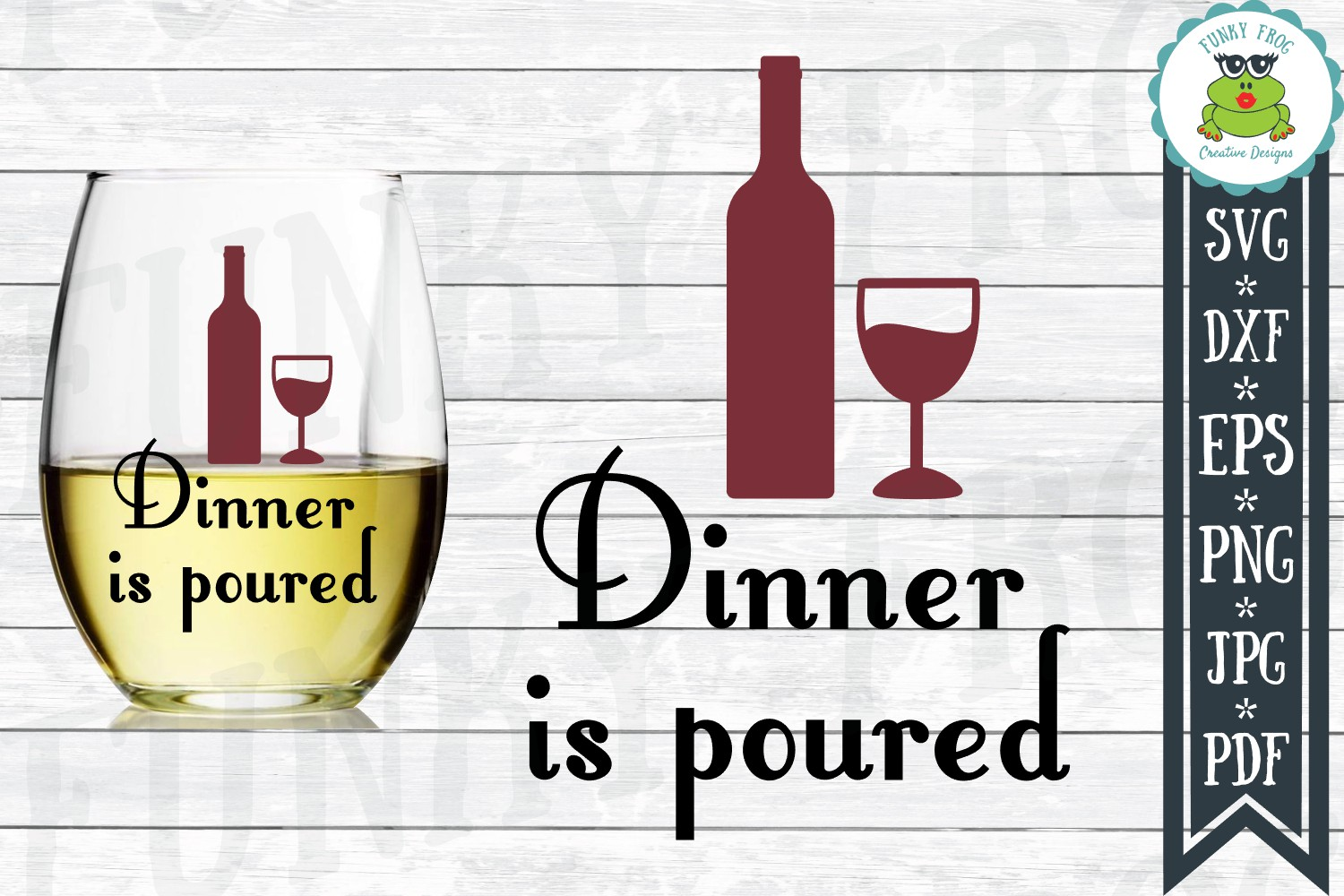 Dinner Is Poured - Wine SVG Cut File for Crafters example image 1