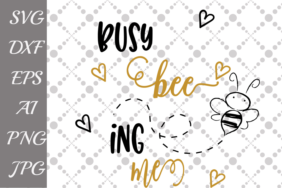 Busy Being Me Svg example image 1