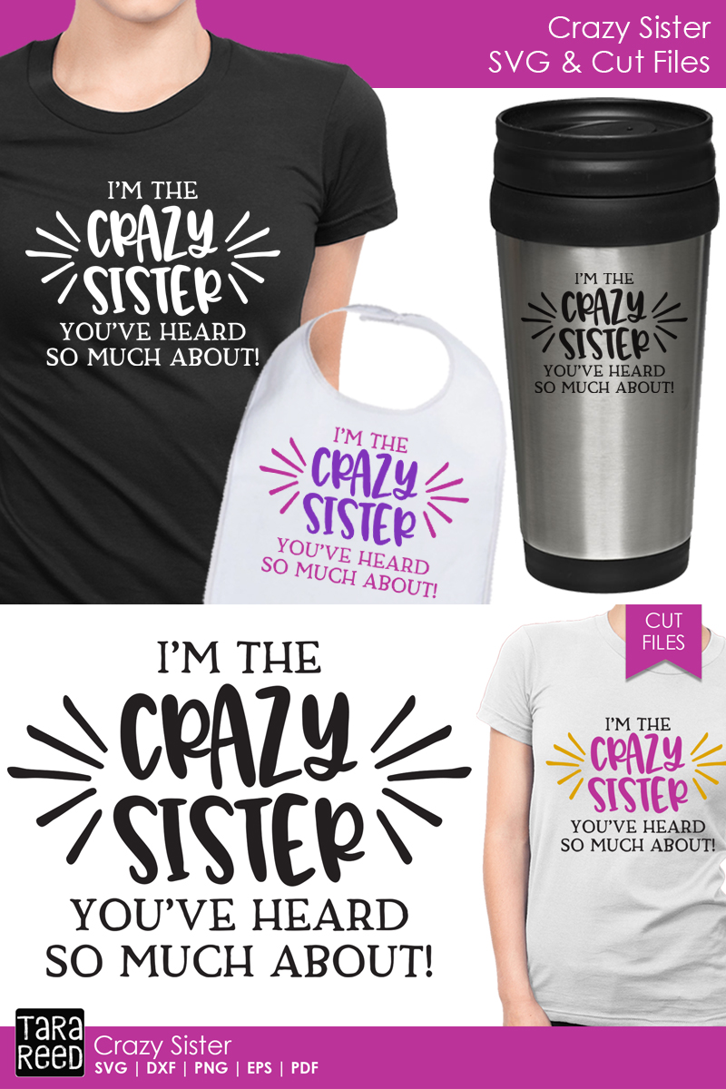 Crazy Sister - Family SVG and Cut Files for Crafters example image 3