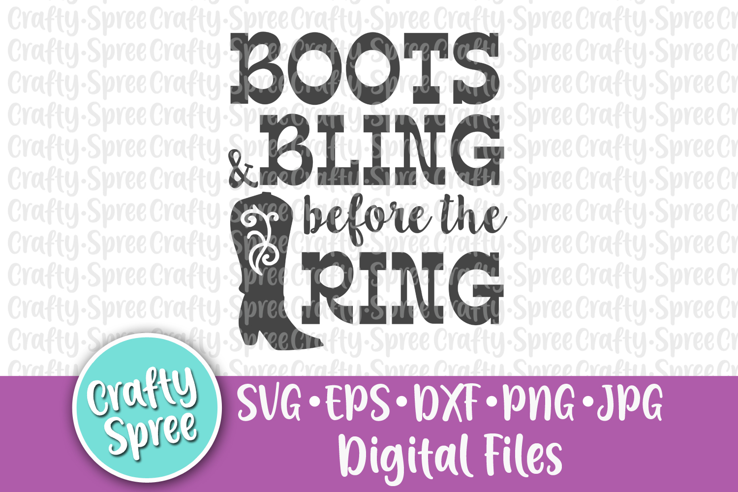 Boots & Bling Before the Ring Bachelorette Wedding SVG DXF example image 2