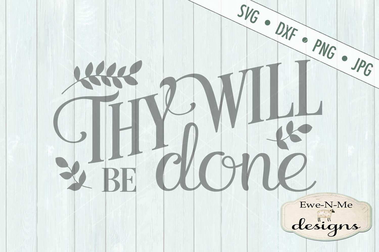 Thy Will Be Done SVG DXF Cut File example image 2