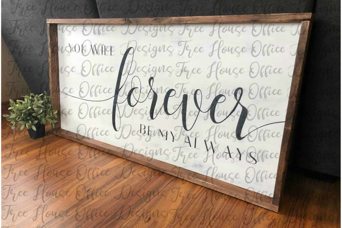 Forever Be My Always Over the Bed Bedroom Decor SVG PNG DXF example image 2