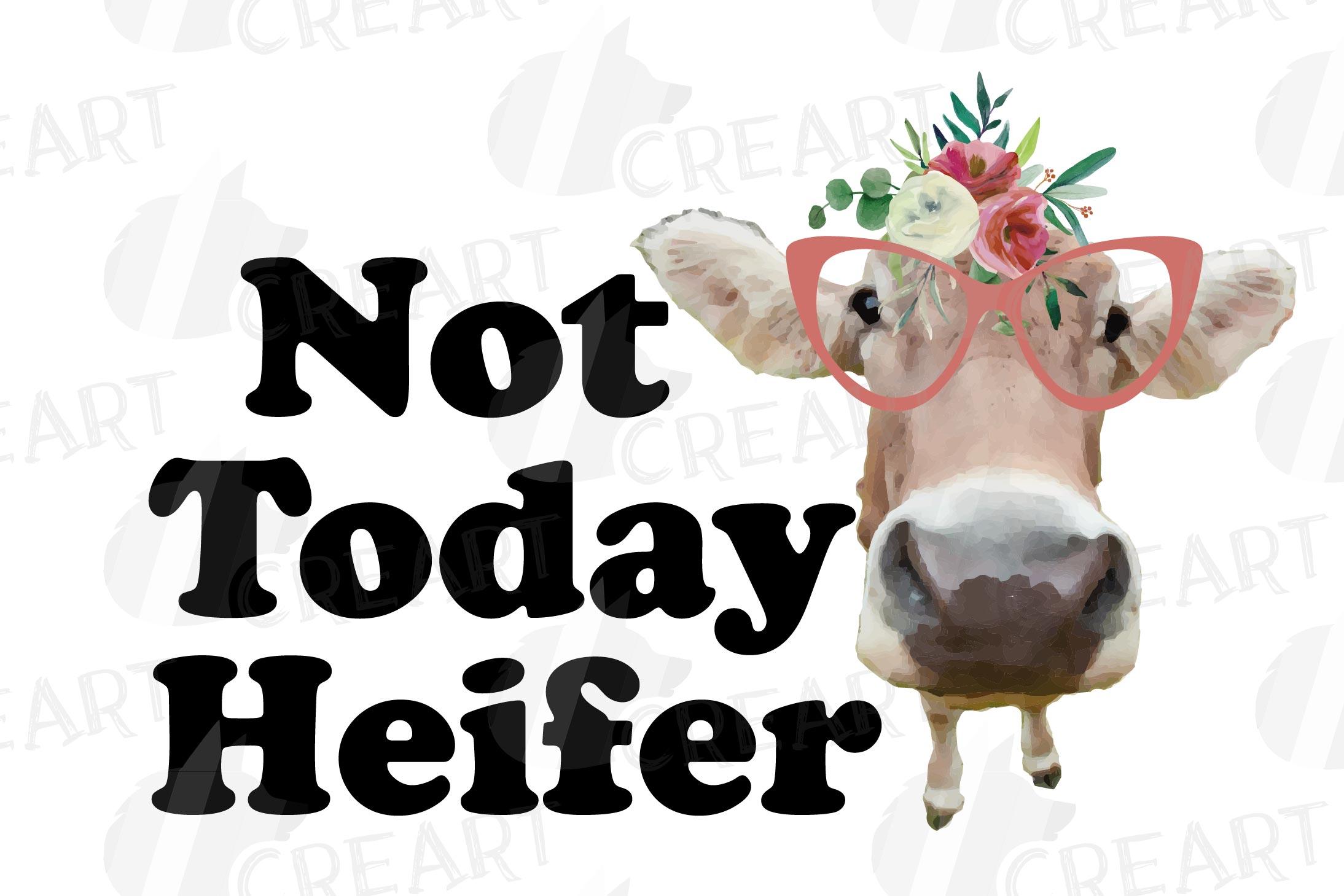 Not today Heifer printable shirt, mug, card floral cow png example image 4