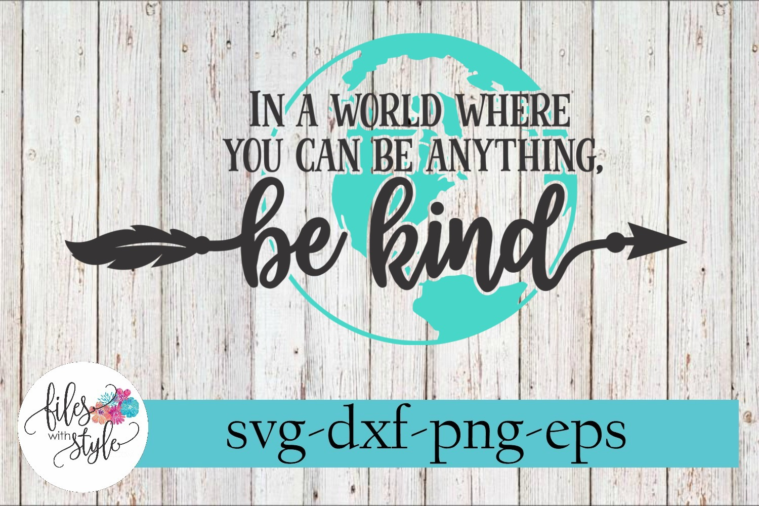 In a World Where You Can Be Anything Kind SVG Cutting Files example image 1