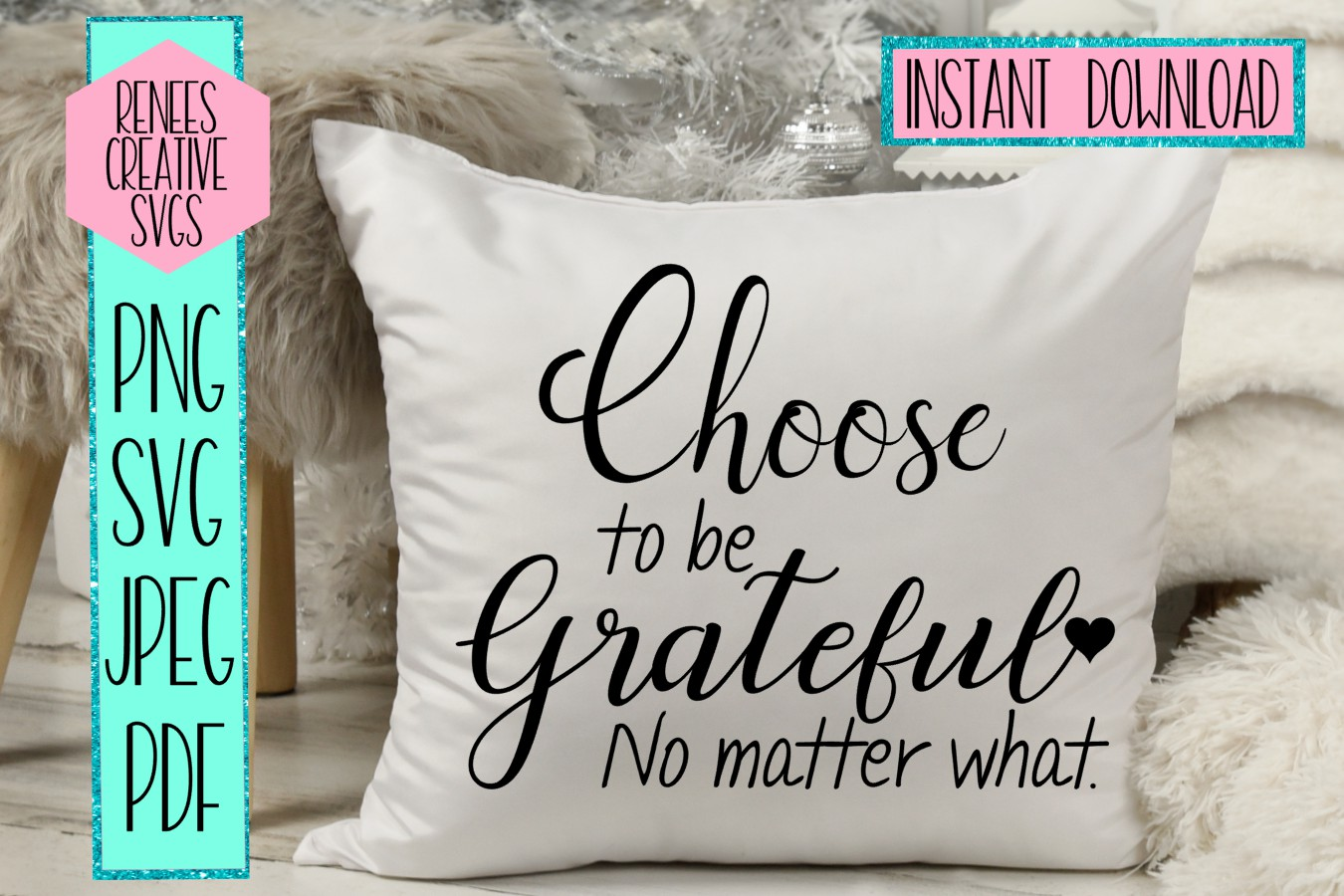 Choose to be grateful no matter what | Quote | SVG File example image 2
