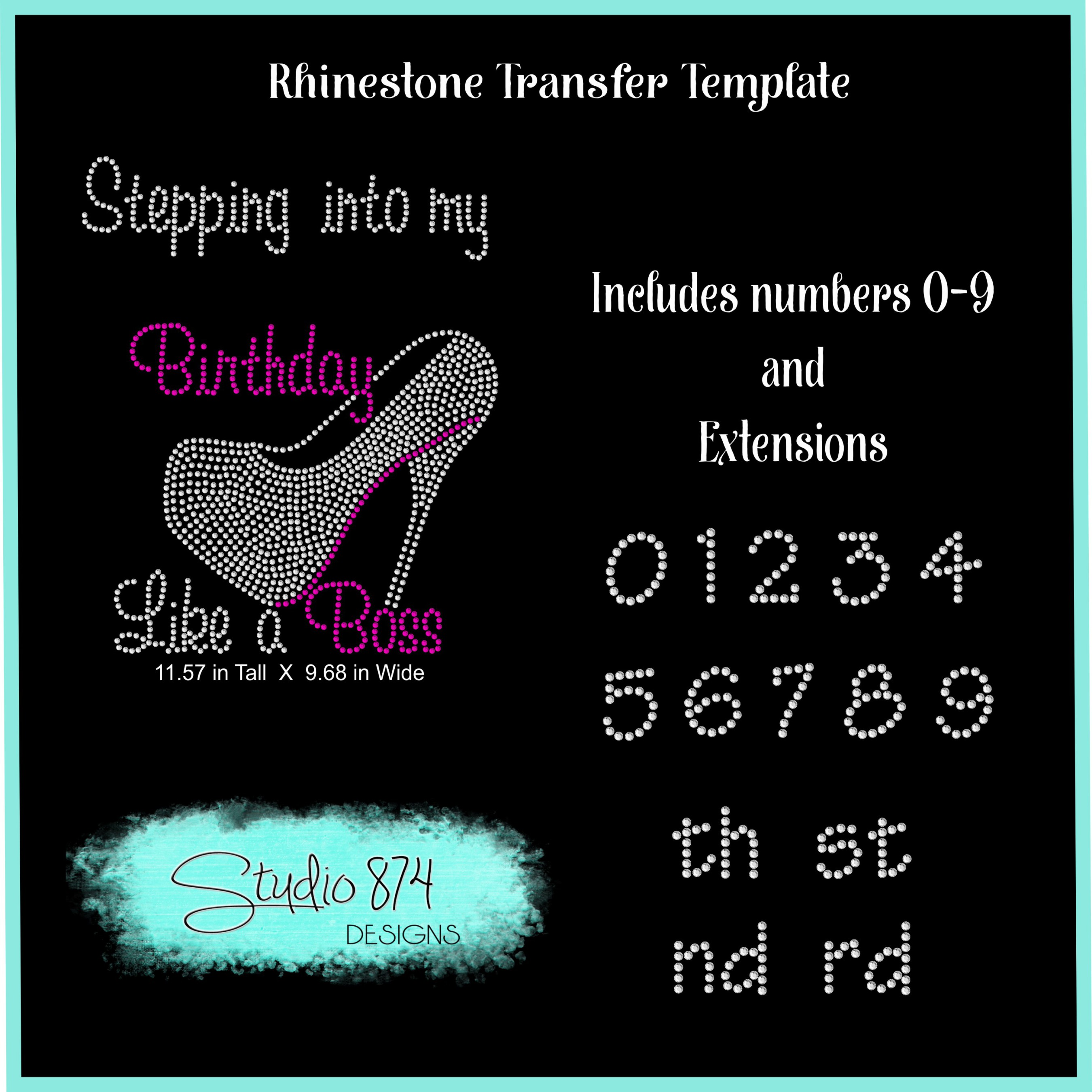 Stepping Into My Birthday Rhinestone Template - Boss R5 example image 3