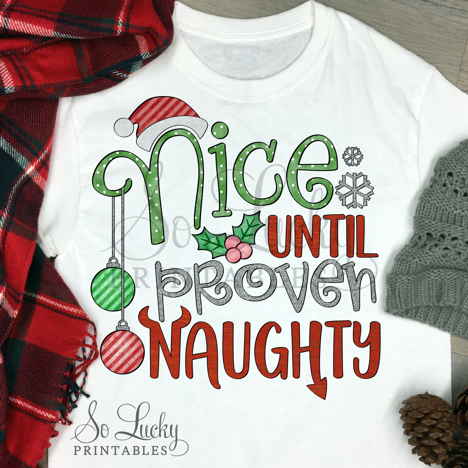 Nice until proven naughty printable sublimation design example image 2