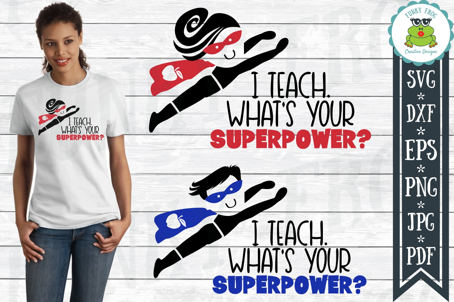 I Teach What's Your Superpower - Teacher SVG Cut File example image 1