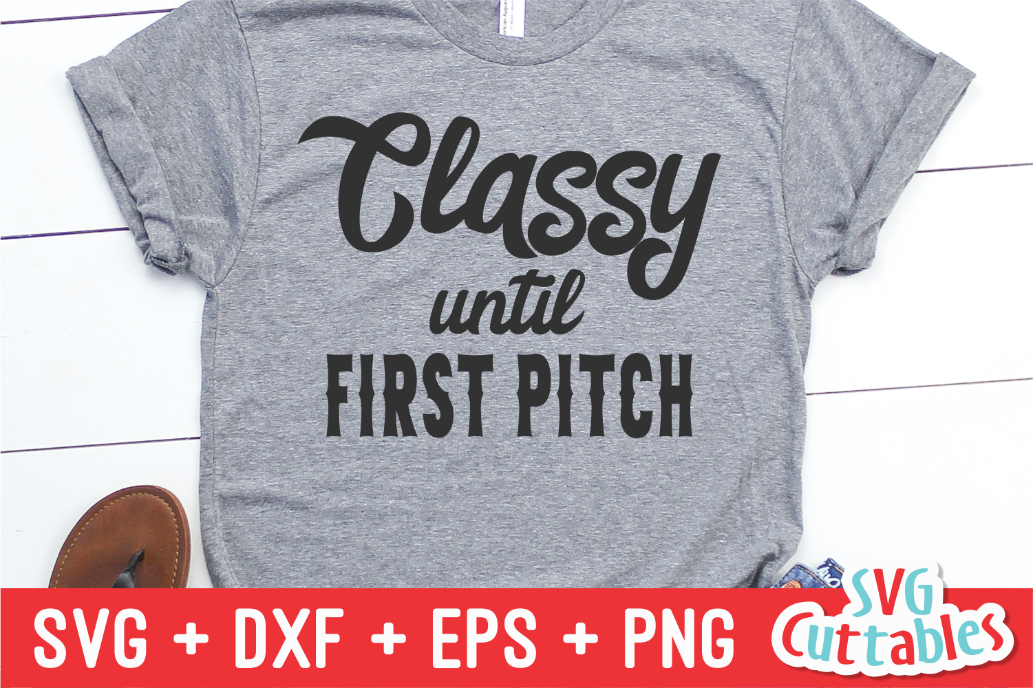Classy Until First Pitch | Baseball svg Cut File example image 1