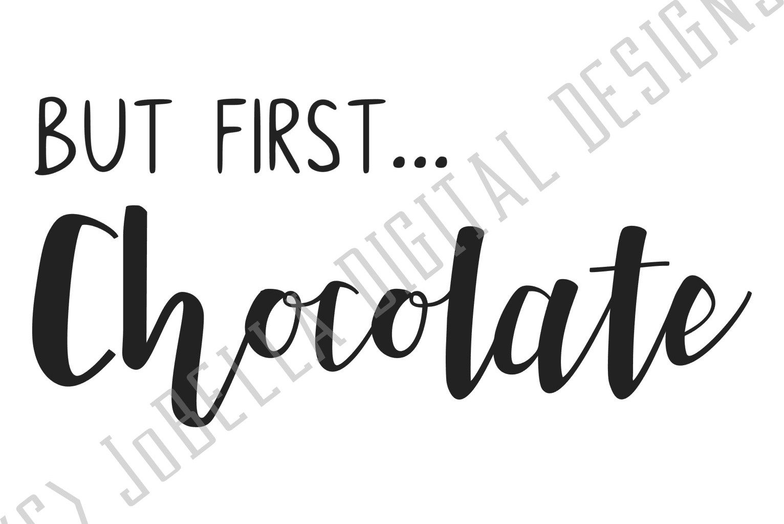 But First Chocolate SVG and Printable example image 3