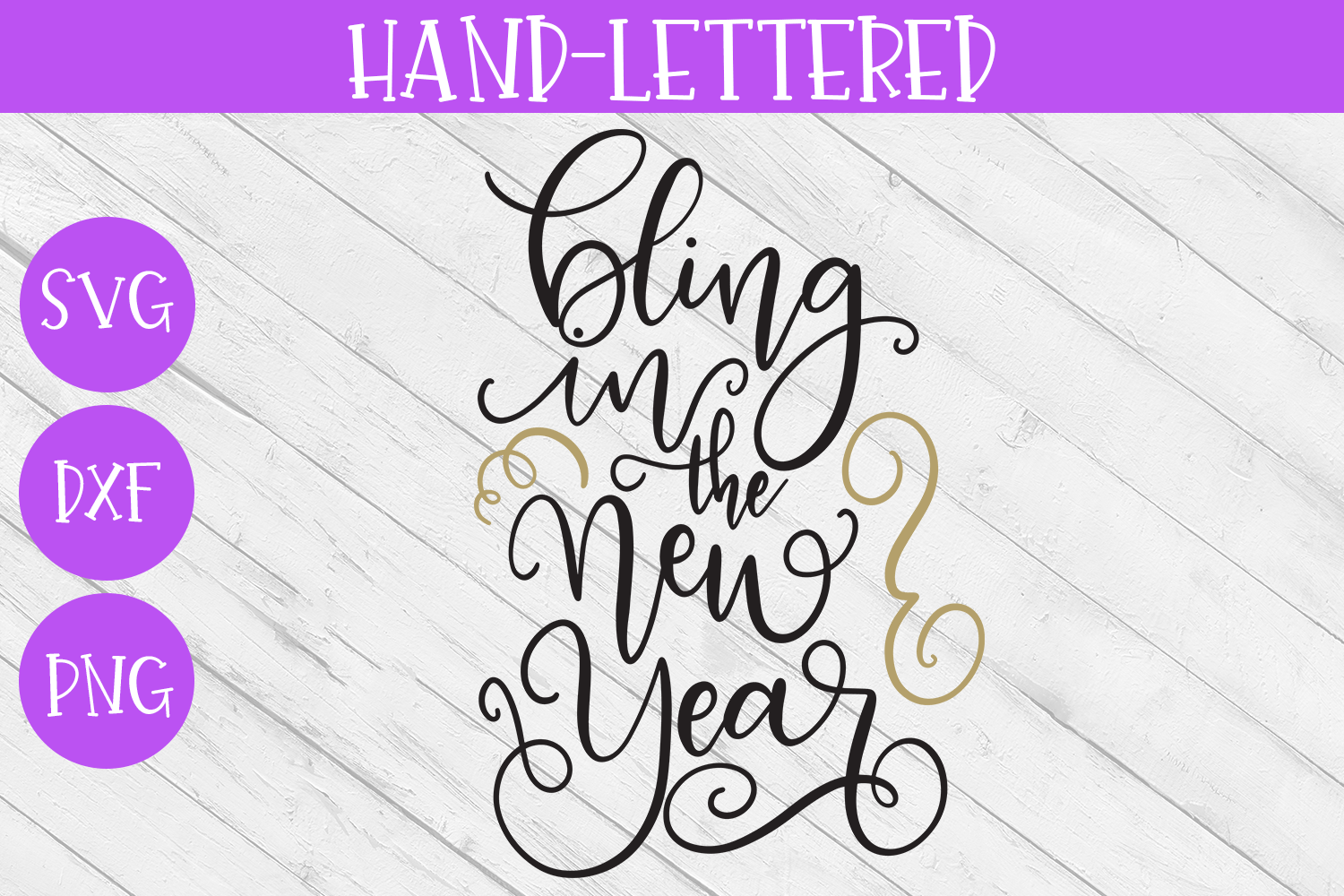 New Year SVG - Bling in the New Year Hand-Lettered Cut File example image 2