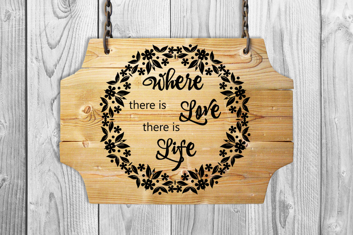 Wedding svg Where there is love there is life Love svg example image 5