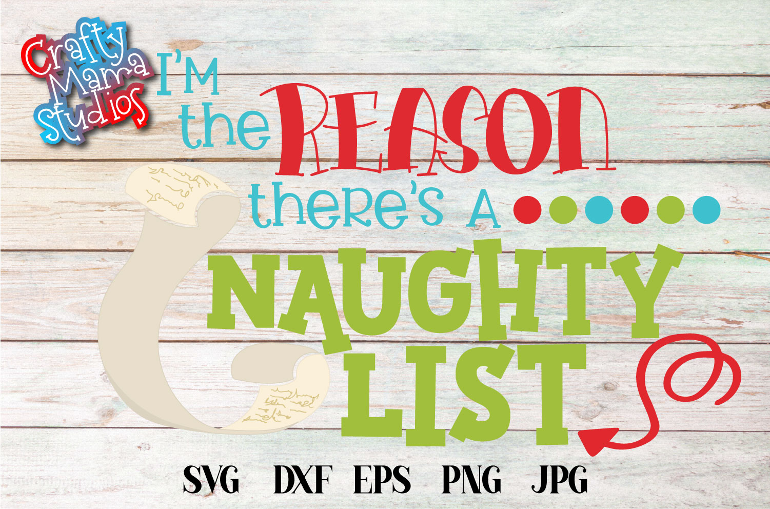 I'm The Reason There's A Naughty List SVG, Christmas example image 1
