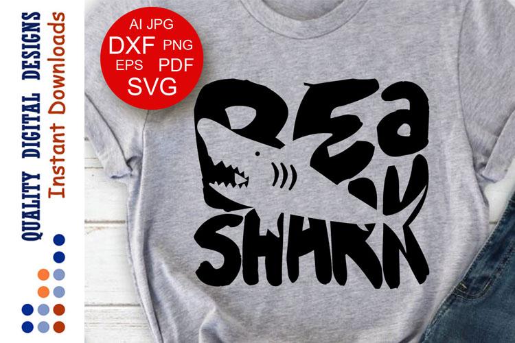 bd22b5c88 Be a Shark Svg file Shark family Funny t-shirts Shark shirt example image 1