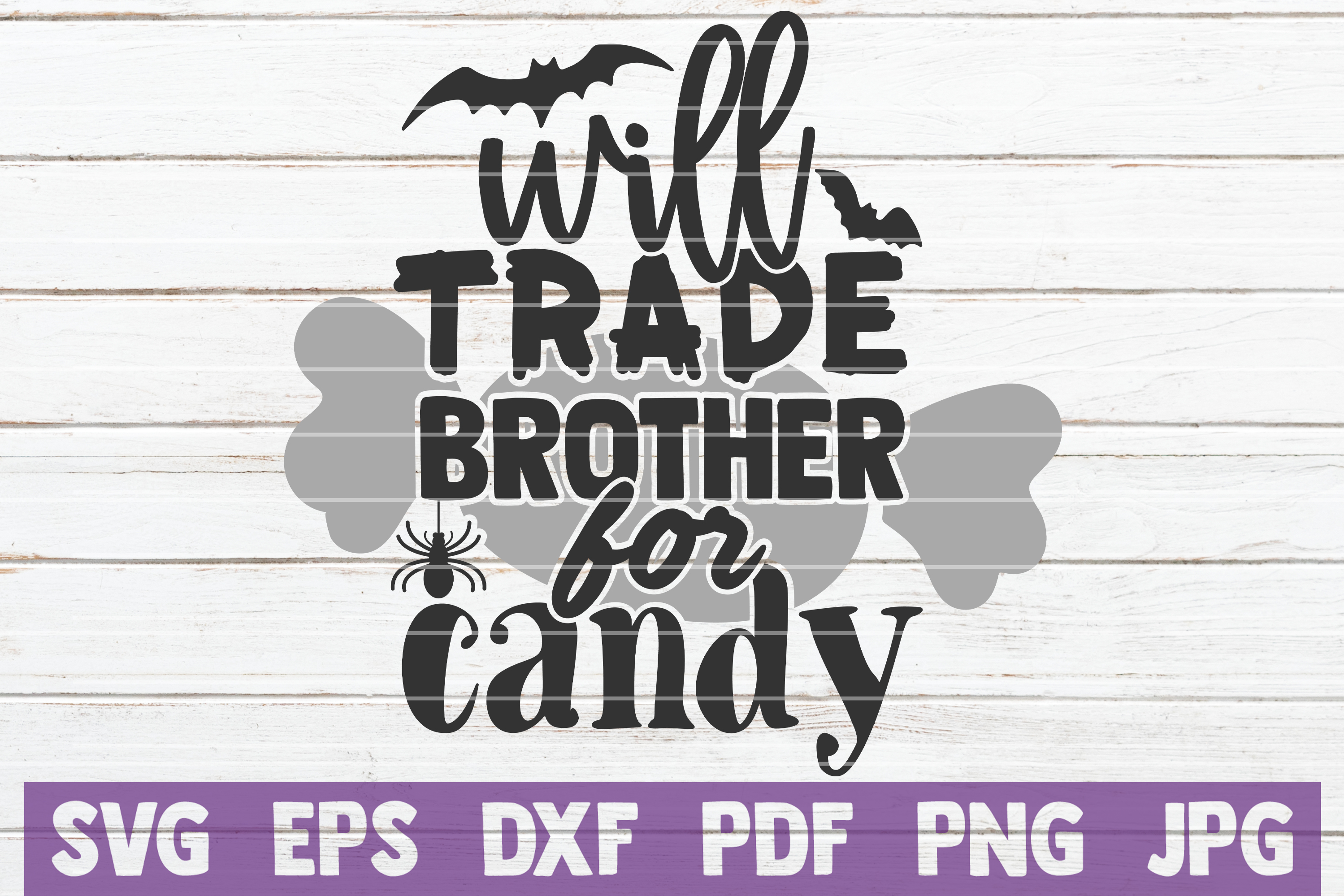 Will Trade Brother For Candy SVG Cut File example image 1