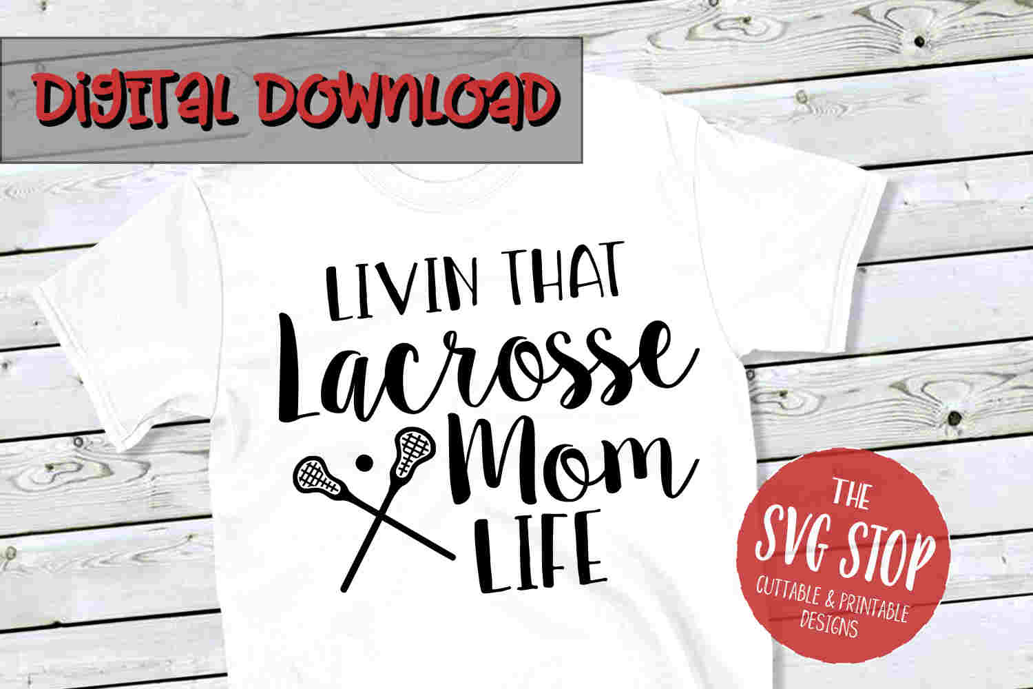Lacrosse Mom -SVG, PNG, DXF example image 1