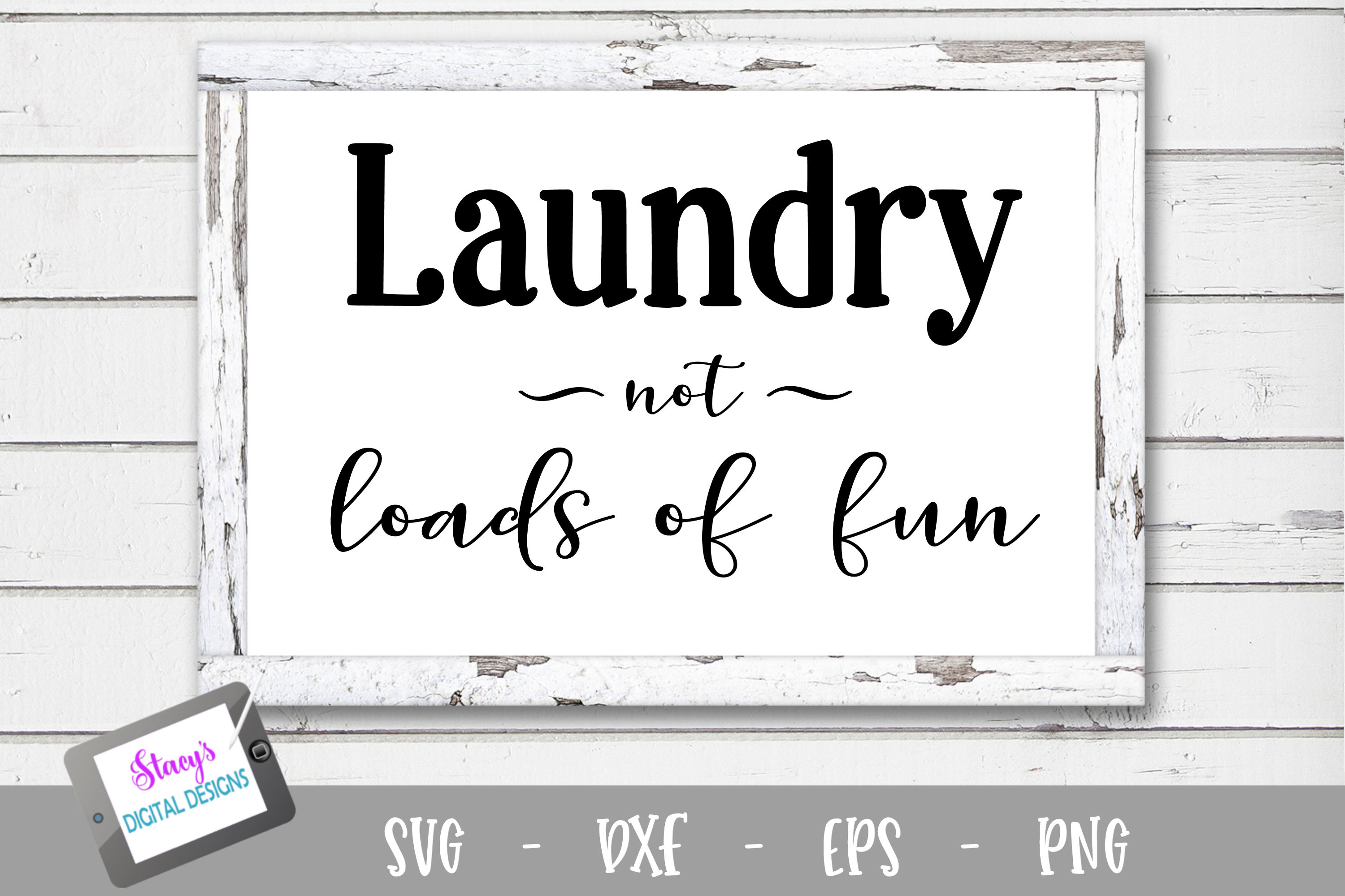 Laundry SVG - Laundry, not loads of fun example image 1