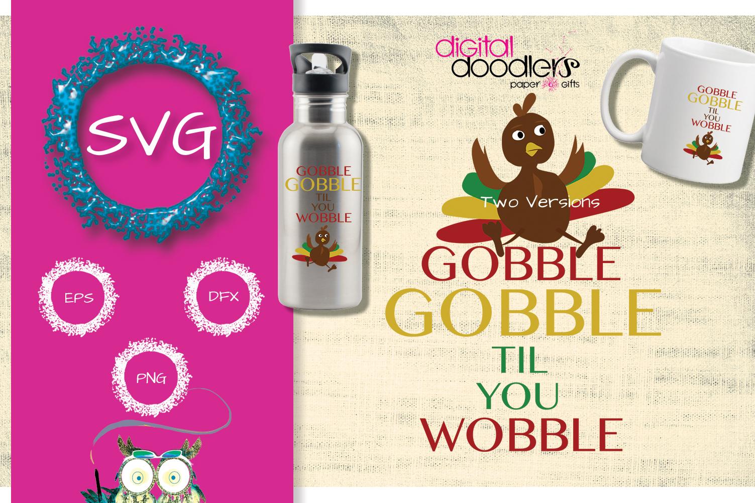 Gobble Gobble Til You Wobble example image 1