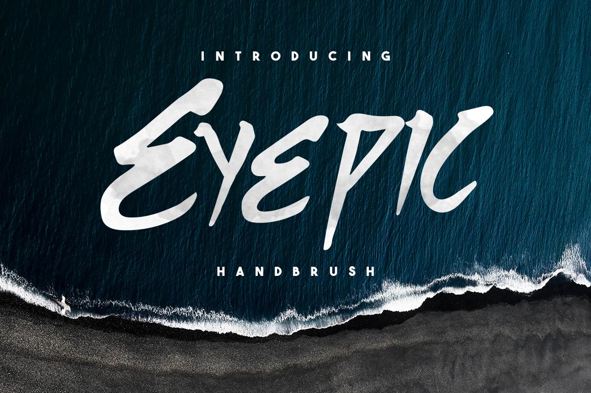 Eyepic Typeface example image 1