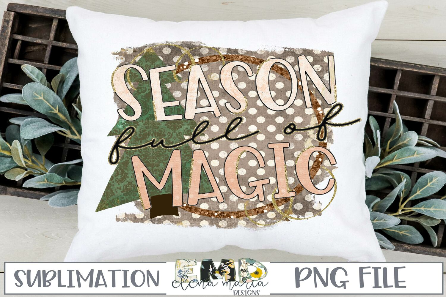 Season Full Of Magic PNG Sublimation Transfer example image 1