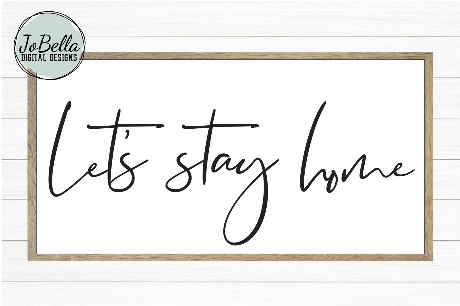 Let's Stay Home SVG, Sublimation PNG & Printable example image 1