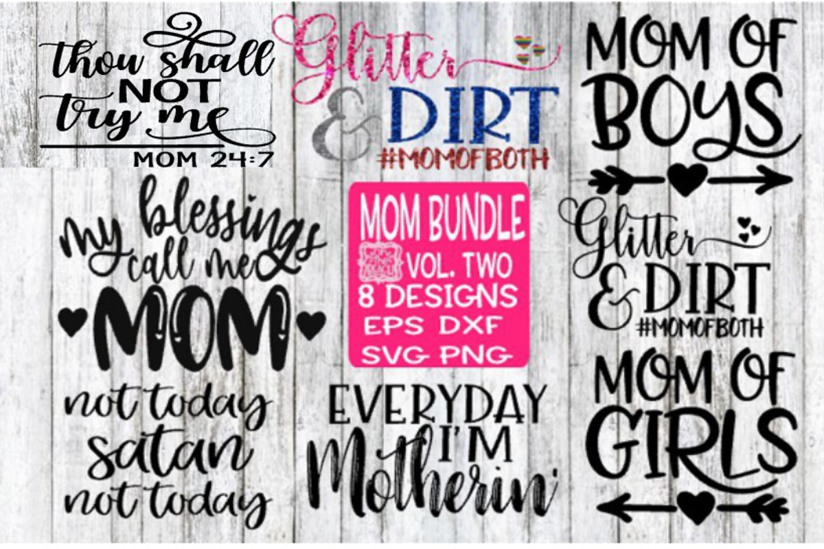 Mom Bundle Vol Two - All 8 Designs!!!! example image 1