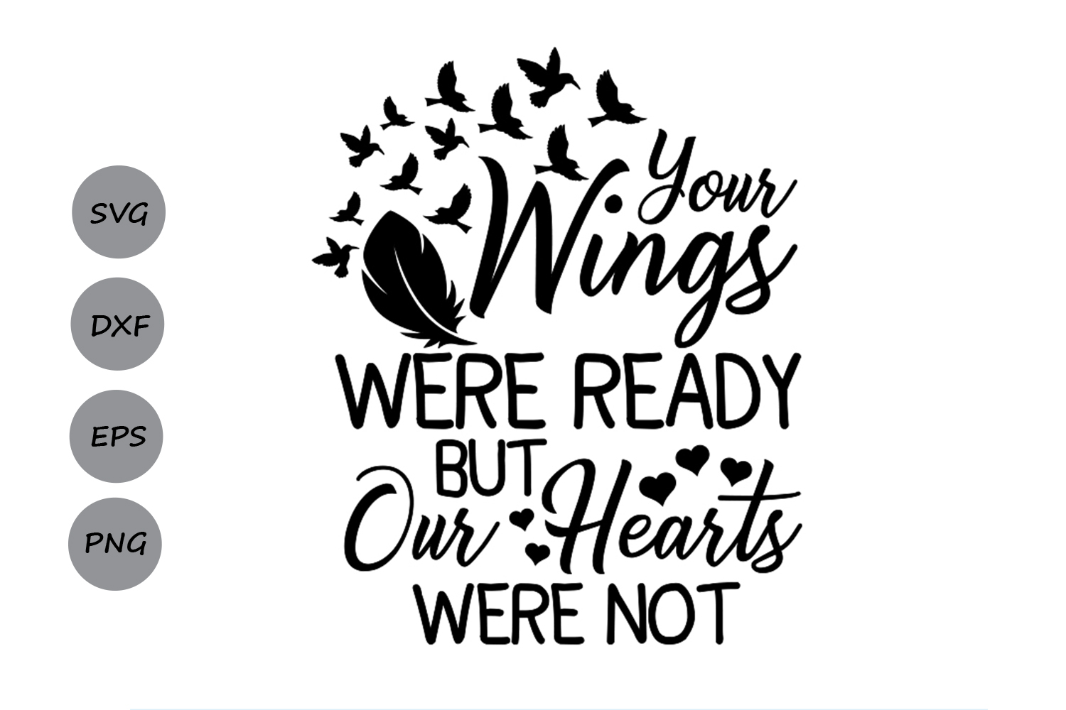 Your Wings Were Ready But My Heart Was Not svg, Heaven Svg. example image 1