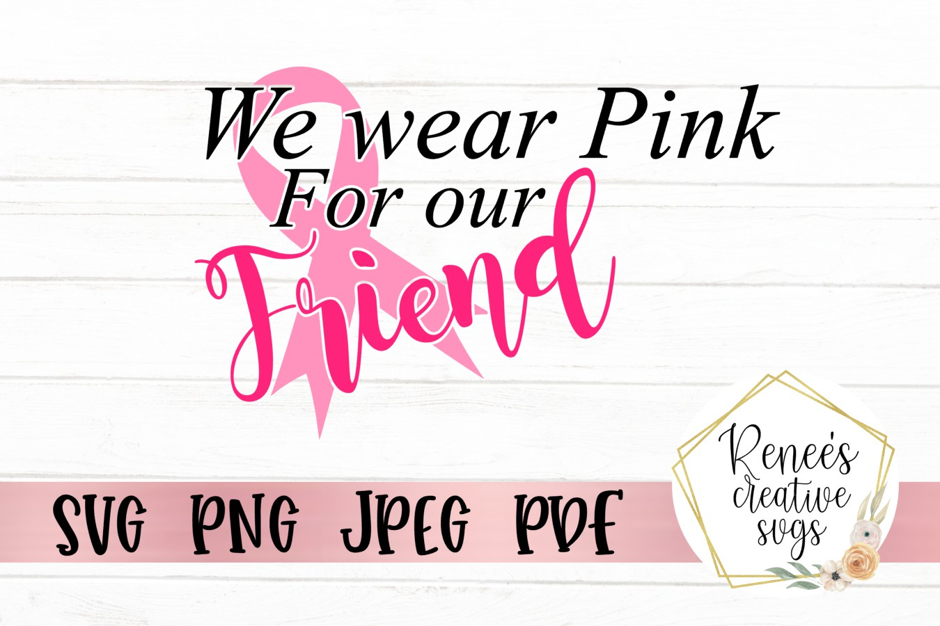 We wear pink for our friend|Breast cancer awareness SVG example image 2