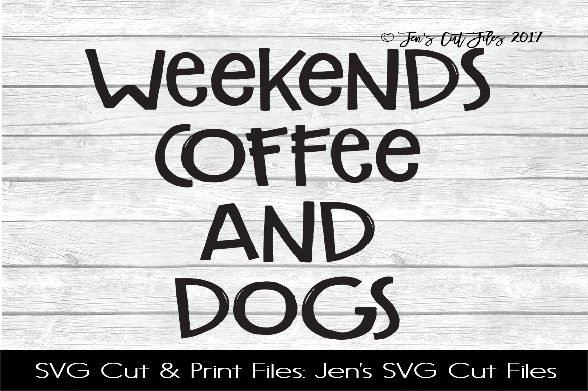 Weekends Coffee And Dogs SVG Cut File example image 1