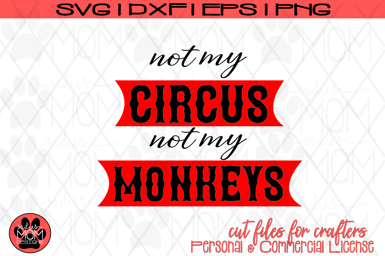 Not my Circus, Not my Monkeys | Funny Work SVG Cut File example image 3